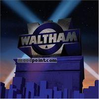 Waltham - Waltham Album