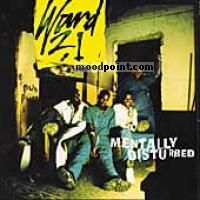Ward 21 - Mentally Disturbed Album