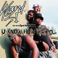 Ward 21 - U know We Roll Album