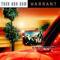 Warrant - Then and Now Album