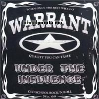 Warrant - Under The Influence Album