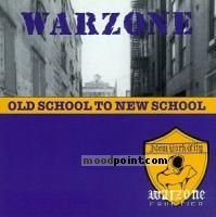 Warzone - Old School to the New School Album