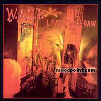 Wasp - Live... In The Raw Album