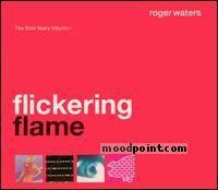 Waters Roger - Flickering Flame Album