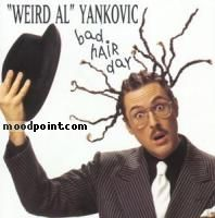 Weird Al Yankovic - Bad Hair Day Album