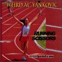 Weird Al Yankovic - Running With Scissors Album