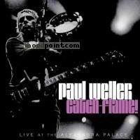 Weller Paul - Catch-Flame! (Live) Album