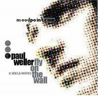 Weller Paul - Fly on the Wall: B-Sides and Rarities 1991-2000 Album