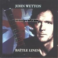 Wetton John - Battle Lines Album