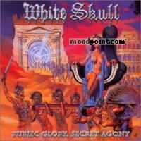 White Skull - Public Glory, Secret Agony Album