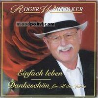 Whittaker Roger - Einfach Leben (Dankeschoen Fuer All Die Jahre) Album
