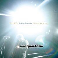 Wilco - Kicking Television: Live In Chicago (CD 1) Album