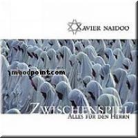 Xavier Naidoo - Zwischenspiel - Alles Fur Den Herrn (CD 2) Album