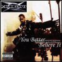 Xzibit - You Better Believe It! Album