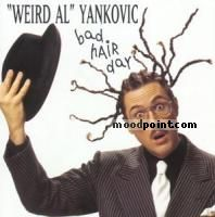 Yankovic Weird Al - Bad Hair Day Album