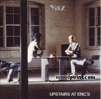 Yaz - Upstairs at Eric