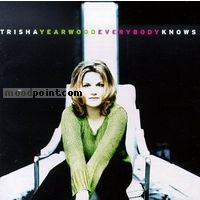 Yearwood Trisha - Everybody Knows Album
