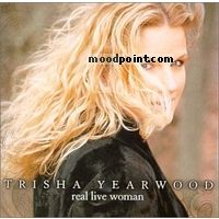 Yearwood Trisha - Real Live Woman Album