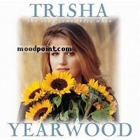 Yearwood Trisha - The Song Remembers When Album