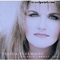 Yearwood Trisha - Thinkin