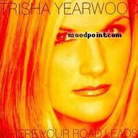 Yearwood Trisha - Where Your Road Leads Album