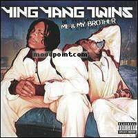 YING YANG TWINS - Me and My Brother Album