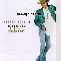 Yoakam Dwight - Hillbilly Deluxe Album