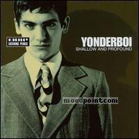 Yonderboi - Shallow and Profound Album