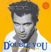 You Double - We All Need Love Album