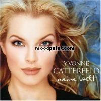 Yvonne Catterfeld - Meine Welt Album