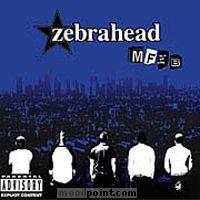 ZEBRAHEAD - MFZB Album