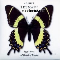 Zelmani Sophie - 1995-2005: Decade of Dreams Album