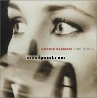 Zelmani Sophie - Time to Kill Album