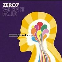 Zero 7 - When It Falls Album