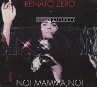 Zero Renato - No! Mamma, No! Album